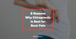 8 Reasons Why Chiropractic Is Best for Pain