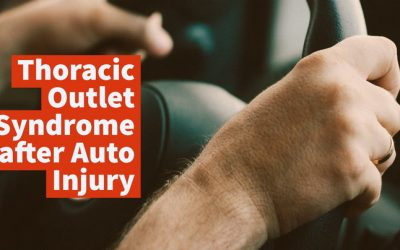 Thoracic Outlet Syndrome After Auto Injury