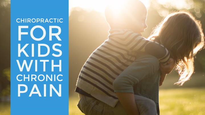 Chiropractic for Kids with Chronic Pain