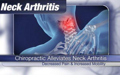 Chiropractic Alleviates Neck Arthritis