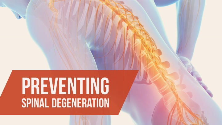 Preventing Spinal Degeneration